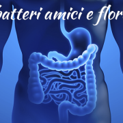 Probiotici, batteri amici e flora intestinale
